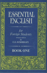 Essential English for Foreign Students (в 4-х томах) – C.E. Eckersley